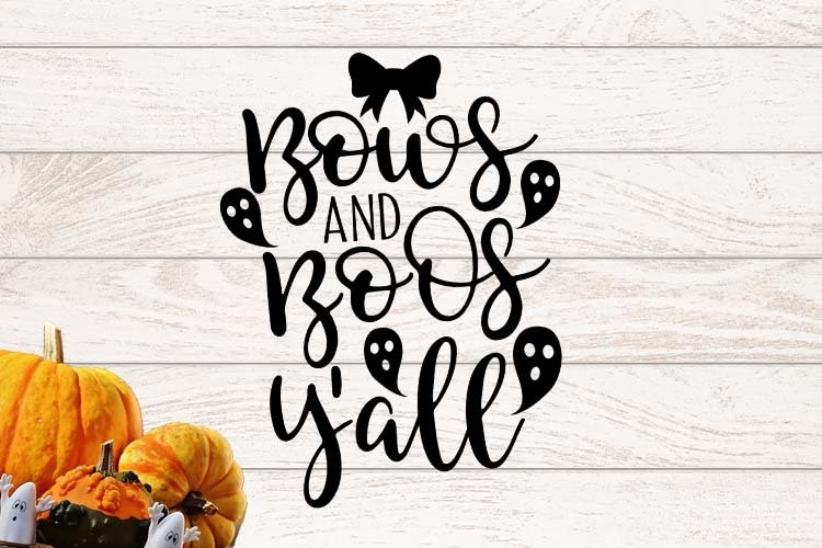 Bows and boos y'all Halloween SVG example image 1