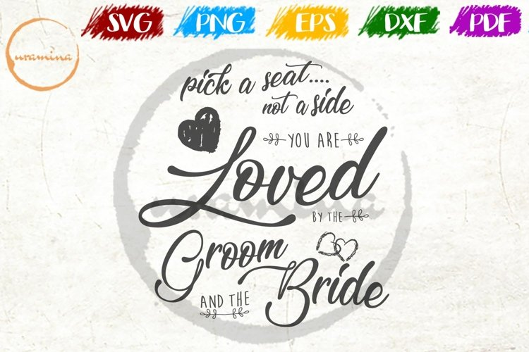 Pick A Seat Wedding SVG PDF PNG example image 1