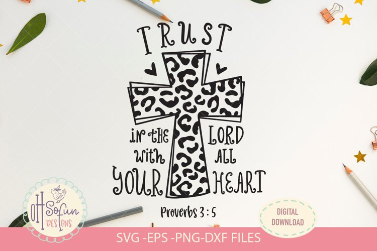 Trust in the lord, SVG file, leopard print cross bible