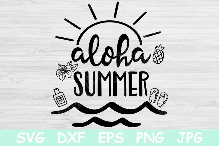 Aloha Summer Svg, Beach Svg Files for Cricut, Vacation Svg