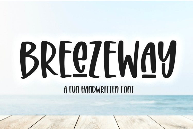 Breezeway - A Quirky Handwritten Font example image 1