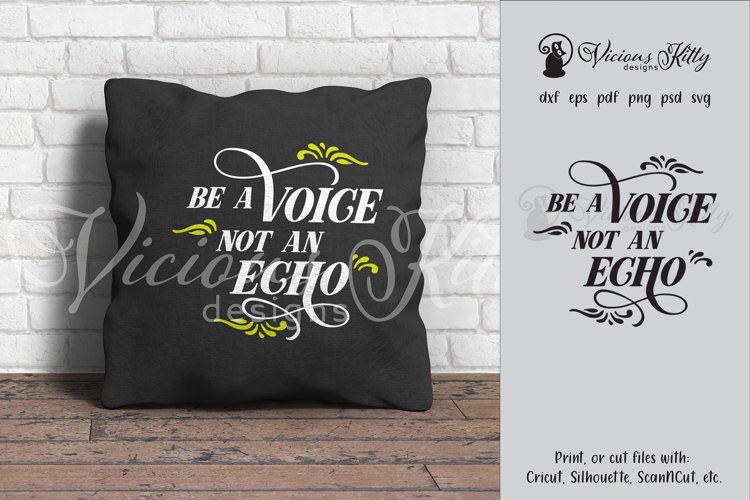 Be a voice not an echo, inspirational svg example image 1