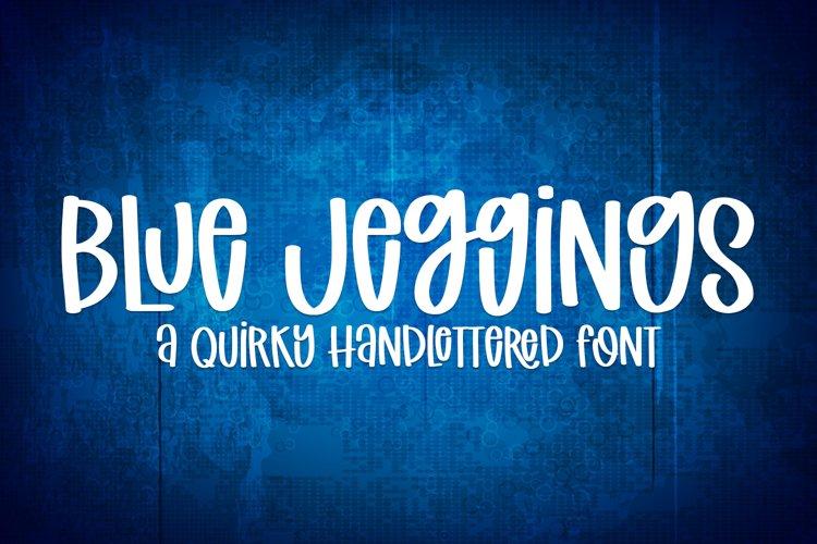 Blue Jeggings - A Cute Handlettered Font