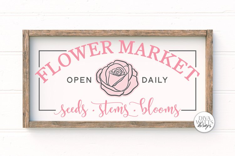 Flower Market SVG | Farmhouse Sign | DXF and More