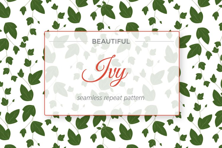 Ivy Botanical Seamless Repeat example image 1