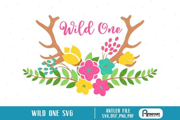 antler svg,flower svg,wild one svg,wild one svg file example image 1