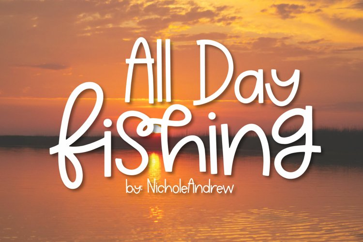 All Day Fishing - A Handwritten Font