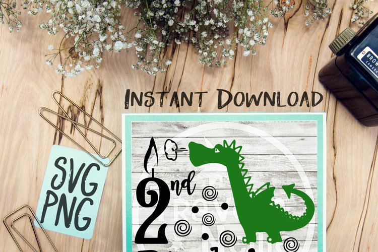 2nd Birthday Dragon SVG PNG Cricut Cameo Silhouette Brother Scan & Cut Crafters Cutting Files for Vinyl Cutting Sign Making example image 1