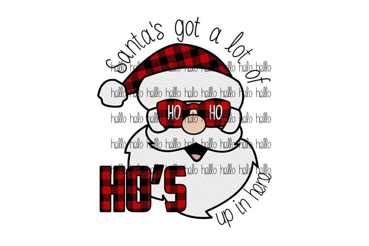 Santa's got a lot of ho ho ho's up in here sublimation example image 1