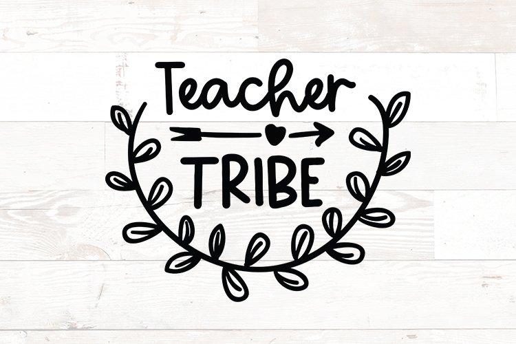 Teacher Tribe - Teacher svg png quote