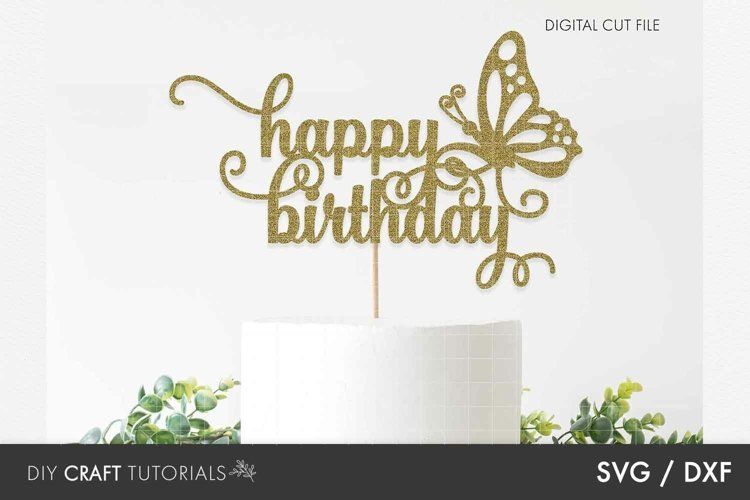 Cake Topper SVG, Happy Birthday SVG, Butterfly SVG example image 1