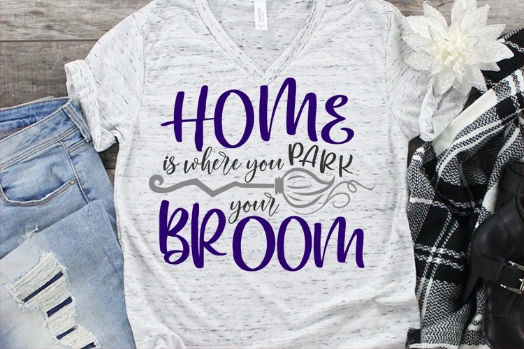 Home Is Where You Park Your Broom SVG DXF PNG example image 1