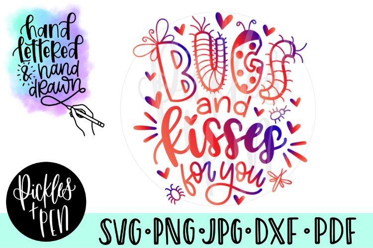 Bugs and Kisses - Kids Tshirt Design - Bugs SVG