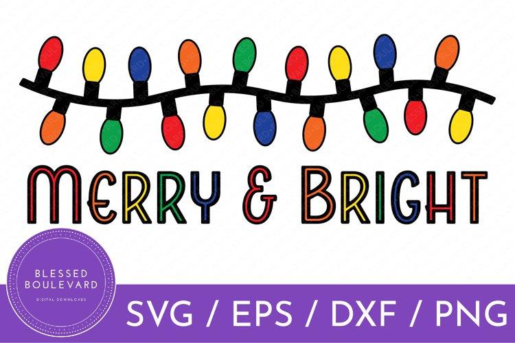 Merry   Bright SVG   Christmas Lights Vector   Christmas SVG