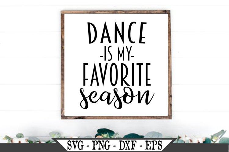 Dance Is My Favorite Season SVG example image 1
