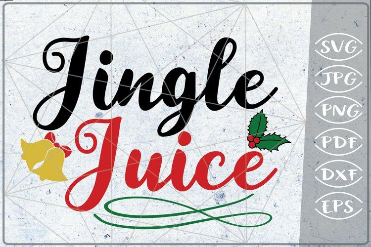 Jingle Juice SVG Merry Christmas Quote Stars Svg File Santa example image 1