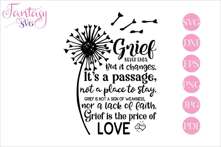 Grief Never Ends - Memorial SVG Cut File example image 1