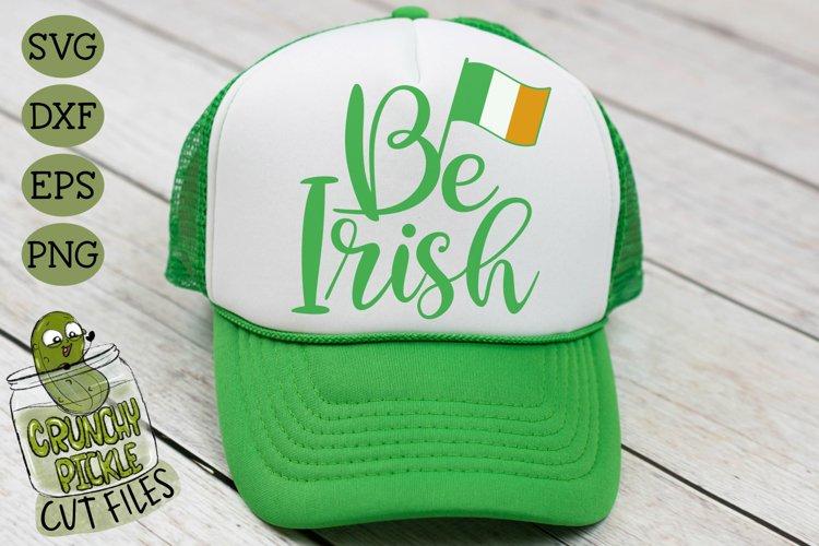 Be Irish - St Patrick's Day SVG File example image 1