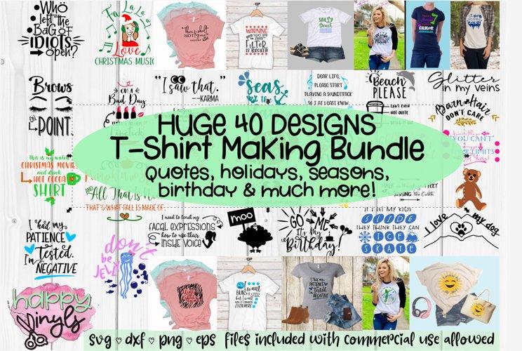 UPDATED! HUGE T-SHIRT MAKING BUNDLE - A 41 Design SVG Bundle