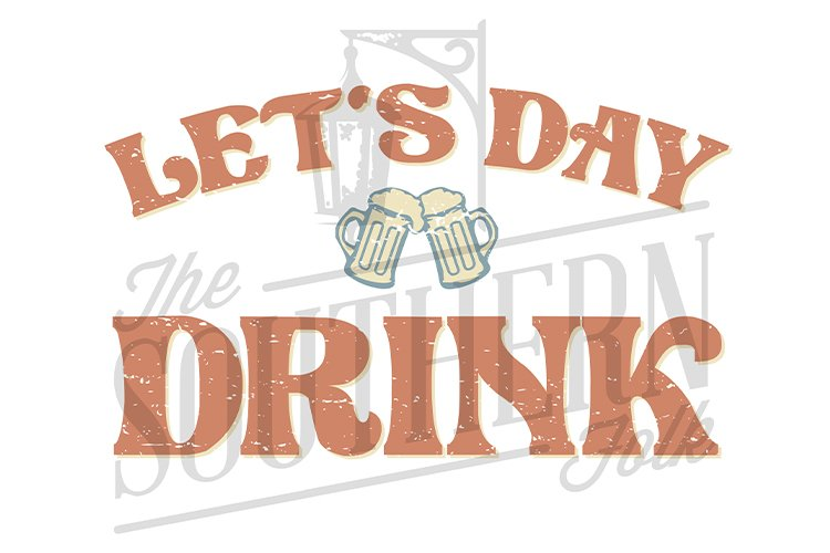 Let's Day Drink PNG File, Sublimation Design, Bund example image 1