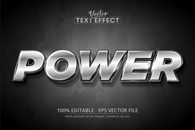 Power text, shiny silver color style editable text effect