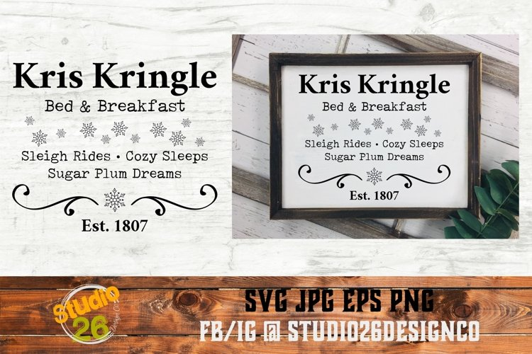 Kris Kringle Bed & Breakfast - Christmas - SVG PNG EPS
