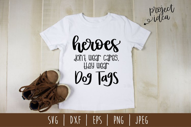 Heroes Dont Wear Capes SVG, DXF, EPS, PNG JPEG