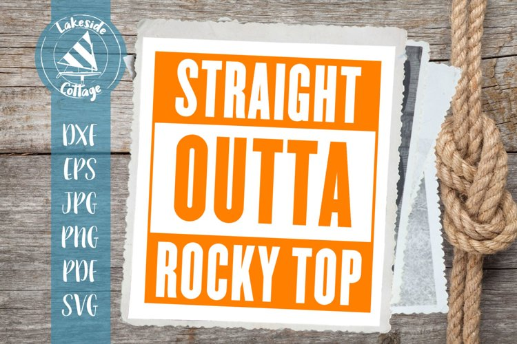 Straight Outta Rocky Top Tennessee SVG Design example image 1