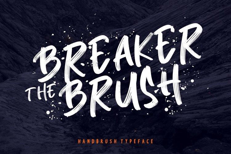 Breaker The Brush Typeface example image 1