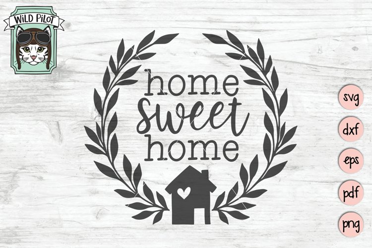 Home Sweet Home SVG File, House Wreath SVG, Welcome Sign SVG example image 1