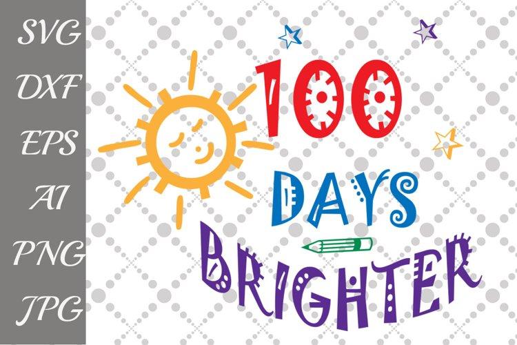 Download 100 Days Brighter Svg 54569 Illustrations Design Bundles