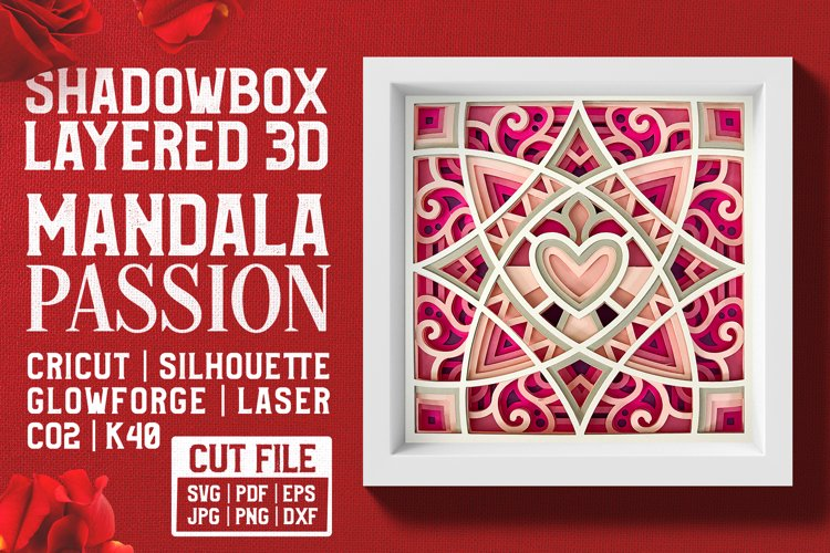 Mandala Passion 3D Layered SVG Cut File