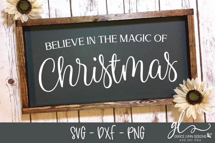 Believe In The Magic - Christmas Cut File - SVG, DXF & PNG example image 1