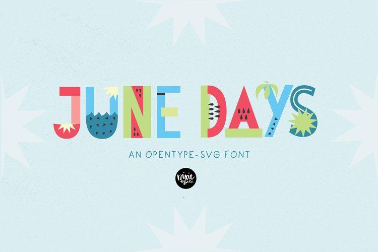 JUNE DAYS OpenType SVG otf Font example image 1