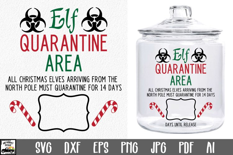 Elf Quarantine SVG File - Christmas Elf Quarantine Jar