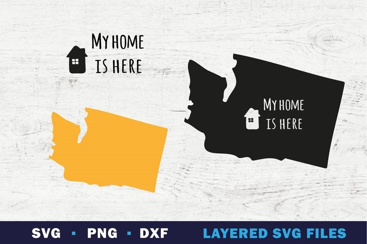 WASHINGTON state map SVG, My home is here sign on state