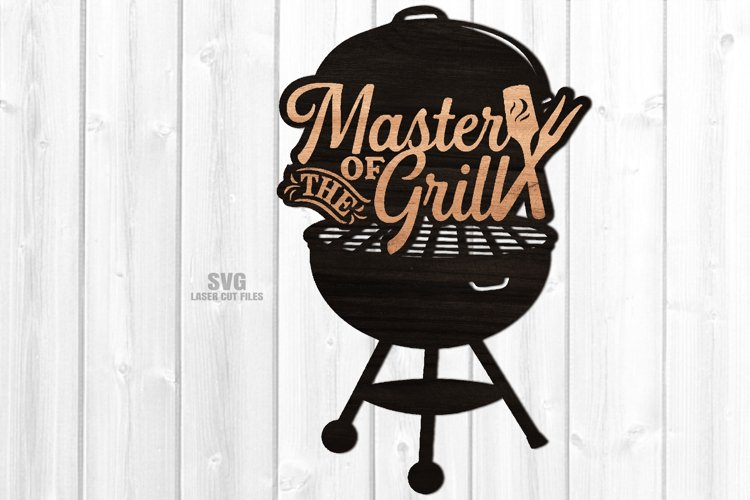 Master Of The Grill BBQ Sign SVG Glowforge Laser Cut Files