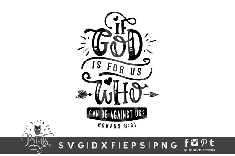 If God Is For Us Who Can Be Against Us SVG   Bible Verse SVG