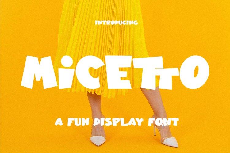 Micetto - Fun Display Font