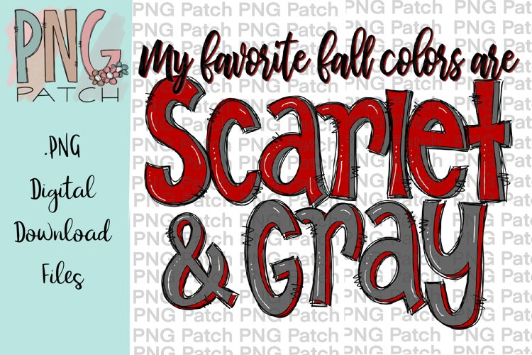 My Favorite Fall Colors are Scarlet and Gray, PNG File example image 1