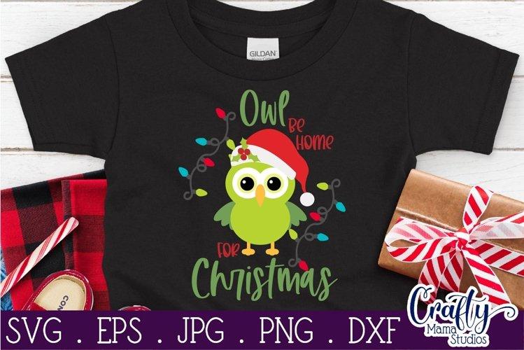 Christmas Svg, Animal Svg, Owl Svg Owl Be Home For Christmas example image 1