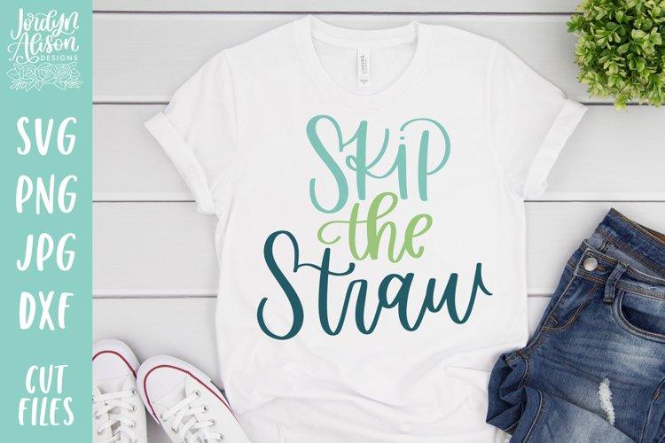 Skip the Straw, Vegan Environment SVG File example image 1
