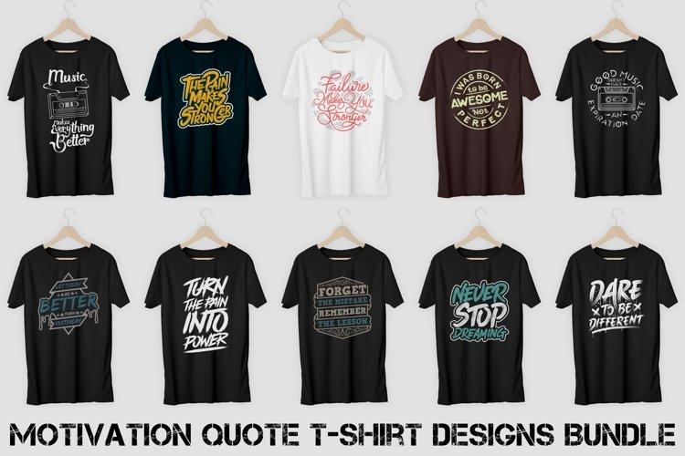 Motivation Quote T-Shirt Designs Bundle Vol. 1