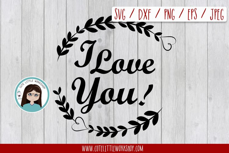 I love you svg, dxf, png, eps example image 1