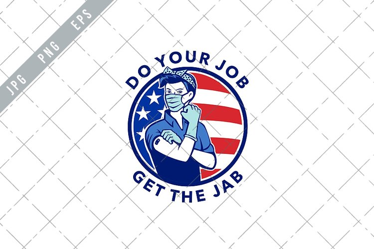 Do Your Job Get The Jab Showing Rosie The Riveter EPS example image 1