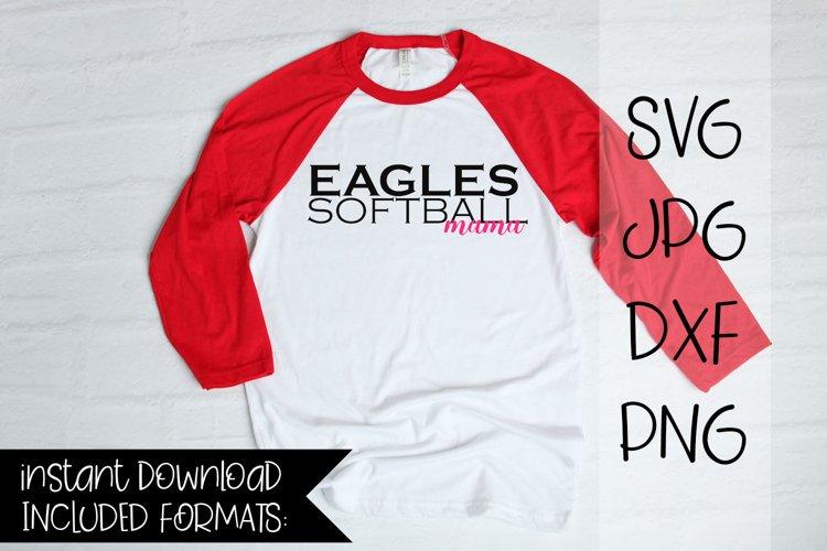 Eagles Softball Mama, A Softball SVG example image 1