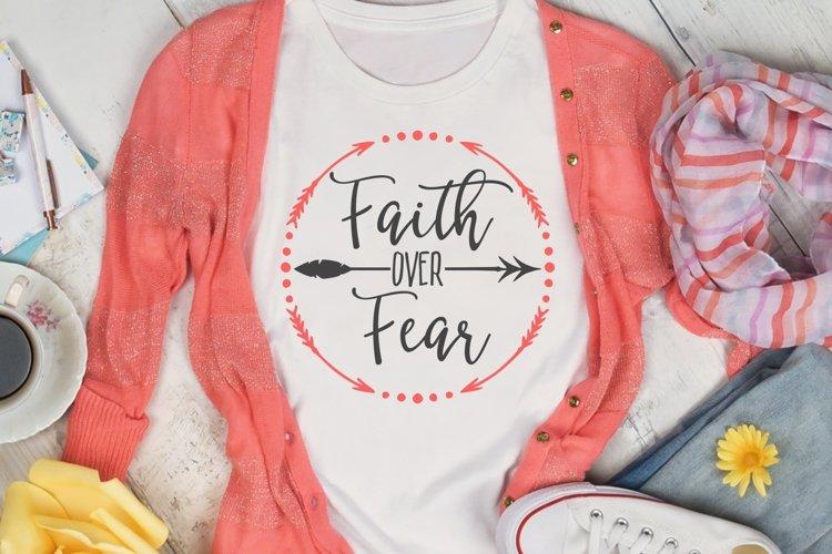 Faith Over Fear Svg Dxf Png 536235 Cut Files Design Bundles