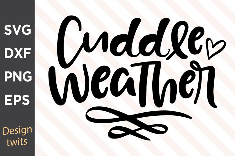 Cuddle Weather SVG example image 1