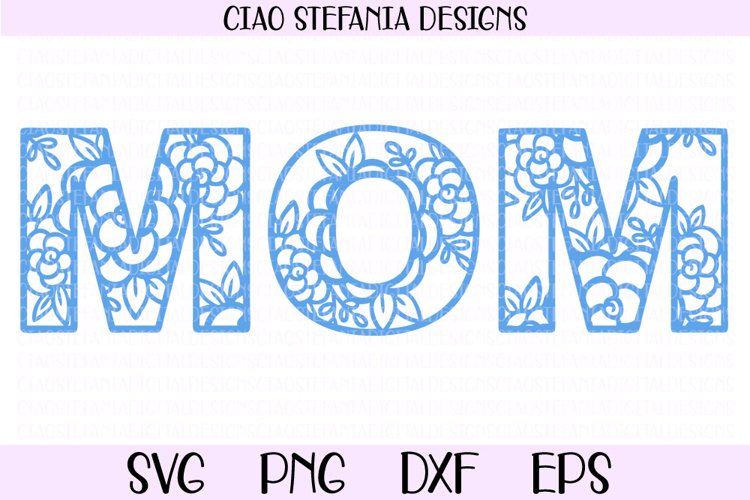 Mom Floral SVG Mothers Day Cut File
