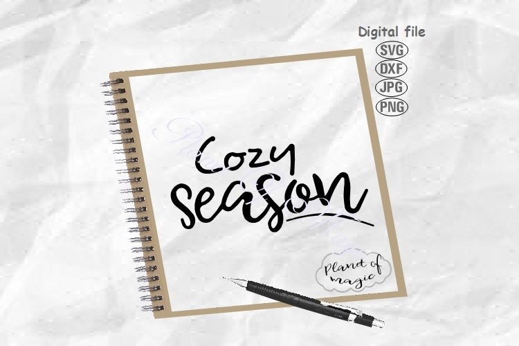Cozy Season Svg, Winter Svg, Home Sign Svg, Autumn Svg